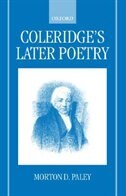 Book Coleridges Later Poetry by Morton D. Paley