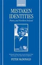 Mistaken Identities: Poetry and Northern Ireland
