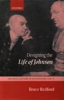 Book Designing the Life of Johnson: The Lyell Lectures, 2001-2 by Bruce Redford