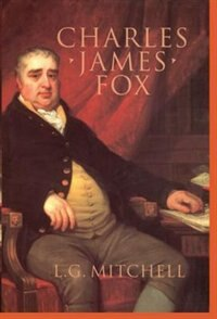 Book Charles James Fox by L. G. Mitchell