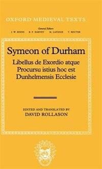 Book Libellus de Exordio atque Procursu istius, hoc est Dunhelmensis, Ecclesie: Tract on the Origins and… by David Rollason