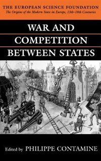 Book War and Competition between States by Philippe Contamine