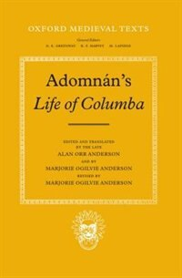 Book Adomnans Life of Columba by Alan Orr Anderson