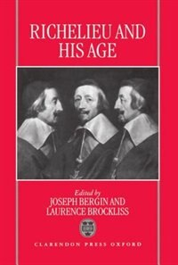 Book Richelieu and his Age by Joseph Bergin