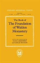 The Book of the Foundation of Walden Monastery