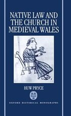Native Law and the Church in Medieval Wales