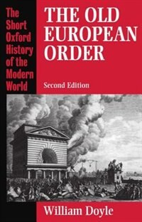 Book The Old European Order 1660-1800 by William Doyle