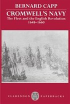 Cromwells Navy: The Fleet and the English Revolution, 1648-1660