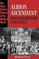Book Albion Ascendant: English History 1660-1815 by Wilfrid Prest