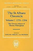 The St Albans Chronicle, Volume I 1376-1394: The Chronica Maiora of Thomas Walsingham