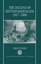 The Decline of British Radicalism, 1847-1860
