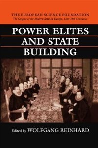 Book Power Elites and State Building by Wolfgang Reinhard
