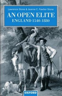 Book An Open Elite?: England 1540-1880 by Lawrence Stone
