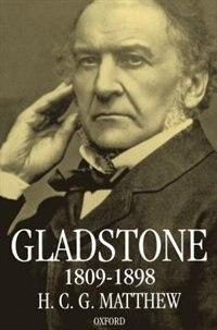 Book Gladstone 1809-1898 by H. C. G. Matthew