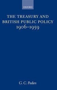 The Treasury and British Public Policy 1906-1959