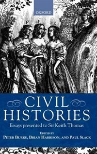 Book Civil Histories: Essays Presented to Sir Keith Thomas by Peter Burke