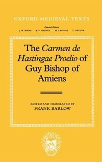 Book The Carmen de Hastingae Proelio of Guy, Bishop of Amiens by Frank Barlow