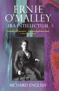Book Ernie OMalley: IRA Intellectual by Richard English