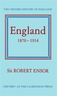 Book England 1870-1914 by R. C. K. Ensor