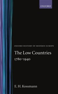 Book The Low Countries 1780-1940 by E. H. Kossmann