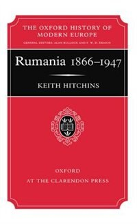 Book Rumania 1866-1947 by Keith Hitchins