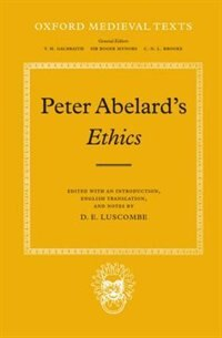 Book Ethics by Peter Abelard
