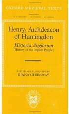 Henry, Archdeacon of Huntingdon: Historia Anglorum: The History of the English People