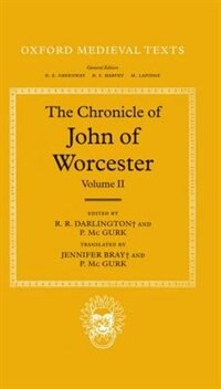 Book The Chronicle of John of Worcester: Volume II: The Annals from 450 to 1066 by John of Worcester