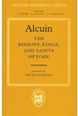 Book The Bishops, Kings, and Saints of York by Alcuin
