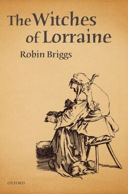Book The Witches of Lorraine by Robin Briggs