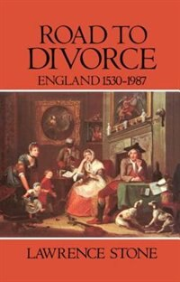 Book Road to Divorce: England 1530-1987 by Lawrence Stone