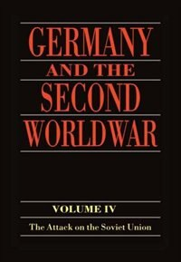Book Germany and the Second World War: Volume 4: The Attack on the Soviet Union by Horst Boog