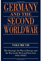 Germany And The Second World War Volume Vii: The Strategic Air War in Europe and the War in the…