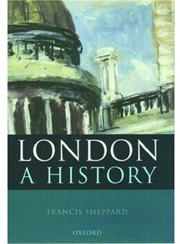 Book London: A History by Francis Sheppard