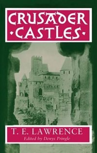 Book Crusader Castles by T. E. Lawrence