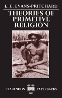 Book Theories of Primitive Religion by E. E. Evans-pritchard
