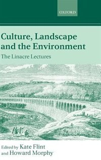 Book Culture, Landscape, and the Environment: The Linacre Lectures 1997 by Kate Flint
