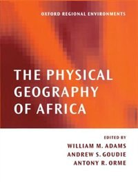 Book The Physical Geography of Africa by W. M. Adams