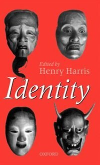 Book Identity: Essays Based on Herbert Spencer Lectures Given in the University of Oxford by Henry Harris
