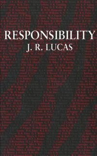 Book Responsibility by J. R. Lucas