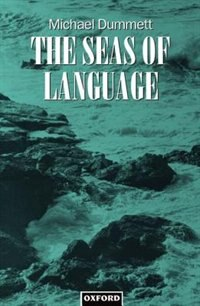 Book The Seas of Language by Michael Dummett