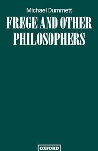 Book Frege and Other Philosophers by Michael Dummett
