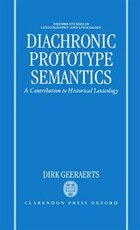 Diachronic Prototype Semantics: A Contribution to Historical Lexicology