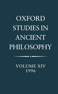 Book Oxford Studies in Ancient Philosophy: Volume XIV, 1996: Oxford Studies In Ancient-v14 by C. C. W. Taylor