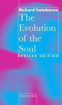 Book The Evolution of the Soul by Richard Swinburne
