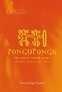 Book Rongorongo: The Easter Island Script: History, Traditions, Text by Steven Roger Fischer