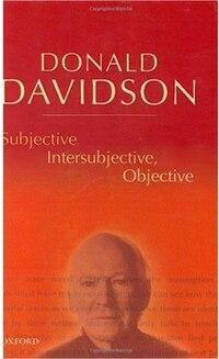 Subjective, Intersubjective, Objective: Philosophical Essays Volume 3