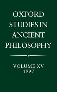 Book Oxford Studies in Ancient Philosophy: Volume XV, 1997: Oxford Studies In Ancient Phil by C. C. W. Taylor