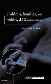 Children, Families, and Health Care Decision-Making