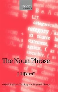 Book The Noun Phrase by Jan Rijkhoff